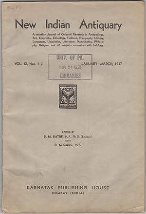 New Indian Antiquary. Vol. IX, Nos. 1-3.: Katre, S.M. and