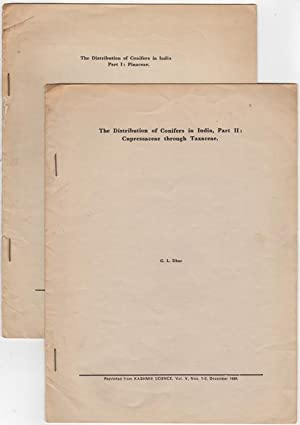 The Distribution of Conifers in India Part I: Pinaceae [and] Part II: Cupressaceae through Taxaceae...