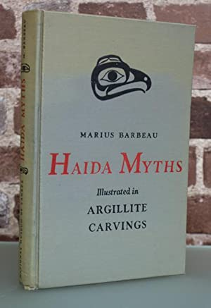 Haida Myths. Illustrated in argillite carvings.: BARBEAU, Marius.