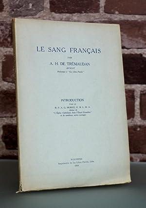 Le sang français. Introduction par le R.P. A. G. Morice.: DE TREMAUDAN, A. H.