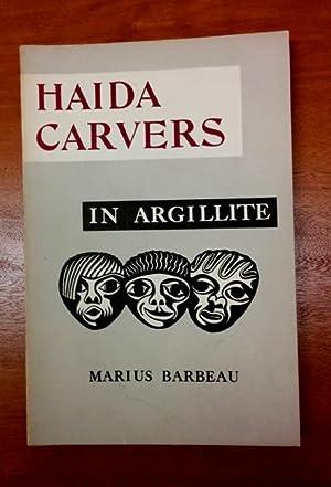 Haida Carvers in Argillite.: AMERINDIENS] BARBEAU, Marius.