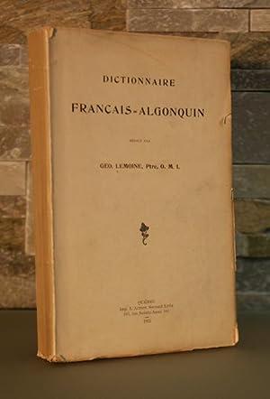 Dictionnaire français-algonquin.: PREMIERES NATIONS]. LEMOINE, Georges, o.m.i.