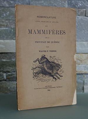 Nomenclature latine, française et anglaise des mammifères de la Province de Qu&eacute...