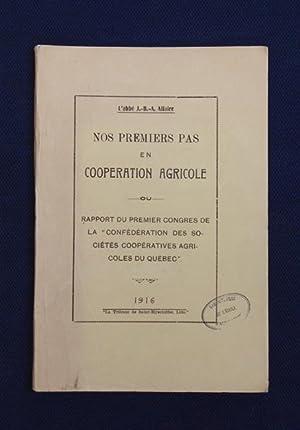 Nos premiers pas en coopération agricole ou Rapport du premier congrès de la «...