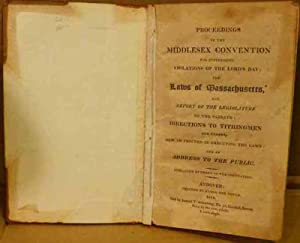 Proceedings of the Middlesex Convention for suppressing Violations of the Lords' Day