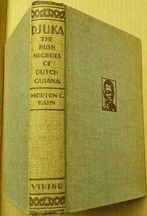 Djuka the Bush Negros of Dutch Guiana