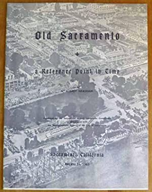 Old Sacramento: A Reference Point in Time