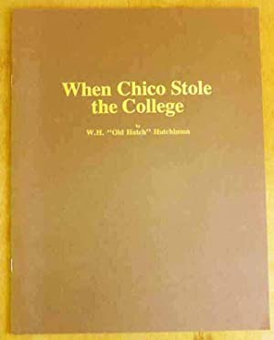 When Chico Stole the College