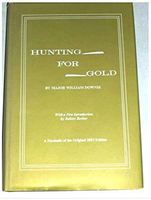 Hunting for Gold: Major William Downie