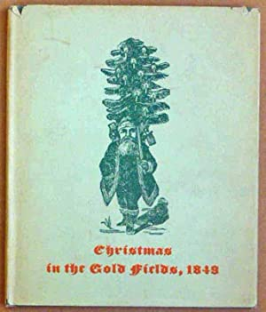 Christmas in the Gold Fields, 1849