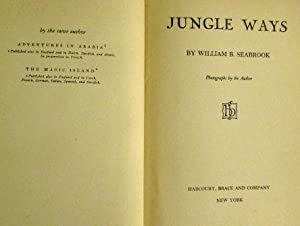 Jungle Ways: William B. Seabrook