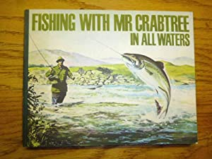 Fishing with Mr. Crabtree in all Waters: Bernard Venables