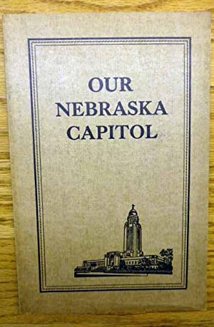 Our Nebraska Capitol