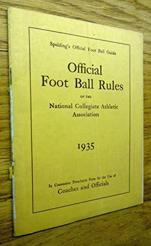 Official Football Rules of the National Collegiate Association