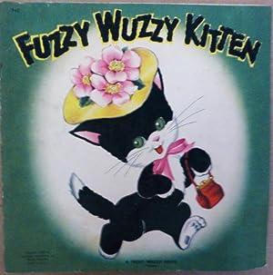 Fuzzy Wuzzy Kitten: n/a