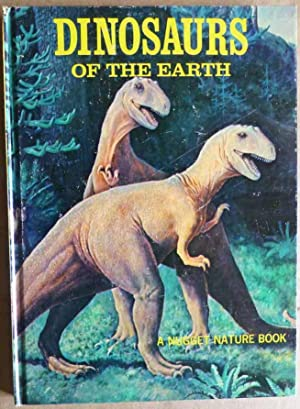 Dinosaurs of the Earth: A Nugget Nature Book