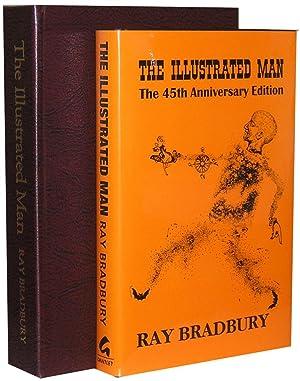 The Illustrated Man: The 45th Anniversary Edition: Bradbury, Ray (William