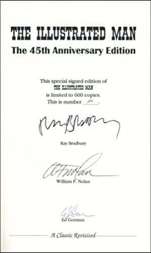 The Illustrated Man: The 45th Anniversary Edition: Bradbury, Ray (William F. Nolan, Ed Gorman)