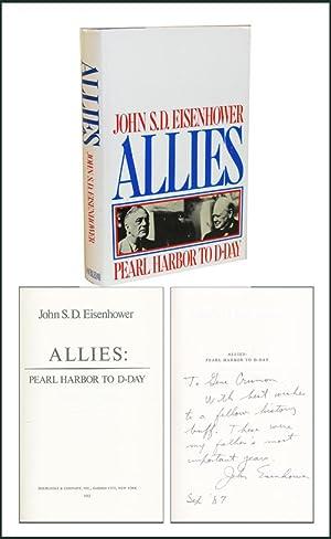 Allies: Pearl Harbor To D-Day: Eisenhower, John S.D.