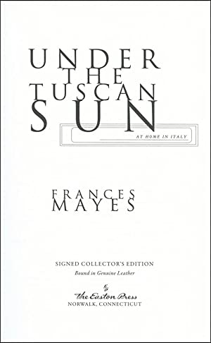 Under the Tuscan Sun: At Home In Italy: Mayes, Frances