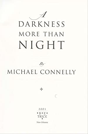"""A Darkness More Than Night: Herb Yellin's copy"""": Connelly, Michael"""
