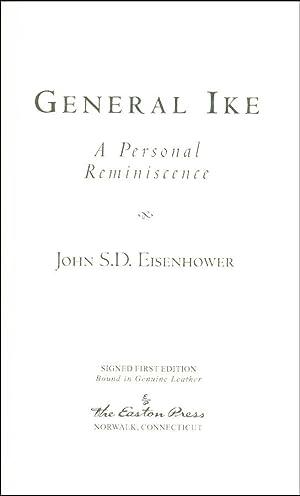 General Ike: Eisenhower, John S.D.