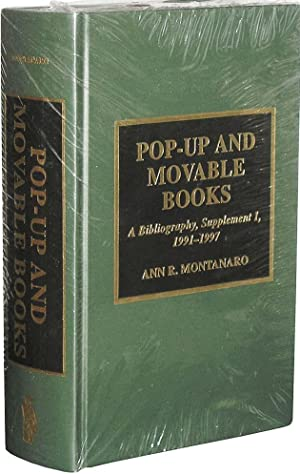 Pop-up And Movable Books: A Bibliography, Supplement: Montanaro, Ann R.