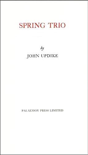 Spring Trio: Updike, John
