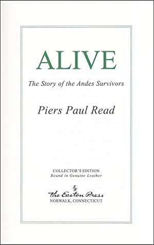 Alive: The Story of the Andes Survivors: Read, Piers Paul