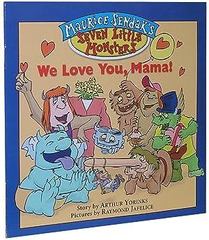 We Love You, Mama!: Yorinks, Arthur