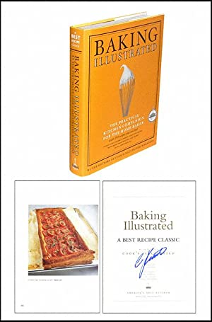 Baking Illustrated: The Practical Kitchen Companion for: Kimball, Christopher (Editor)