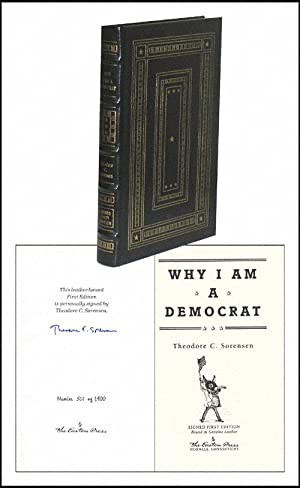 Why I Am a Democrat: Sorensen, Theodore C.