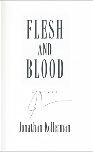 Flesh and Blood: Kellerman, Jonathan