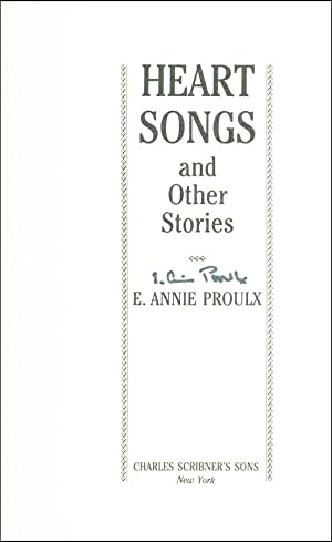 Heart Songs And Other Stories: Proulx, E. Annie