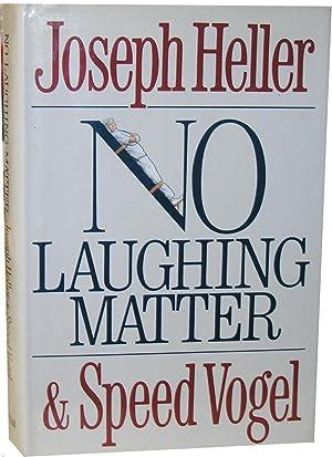 No Laughing Matter: Heller, Joseph