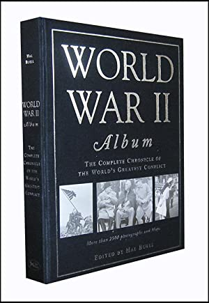 World War 2 Album: The Complete Chronicle: Buell, Gary Ed