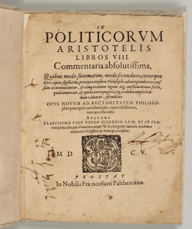 In Politicorum Aristotelis Libros VIII Commentaria Absolutissima With The Text Von Aristoteles Gilken Peter Frankfurt Palthenius