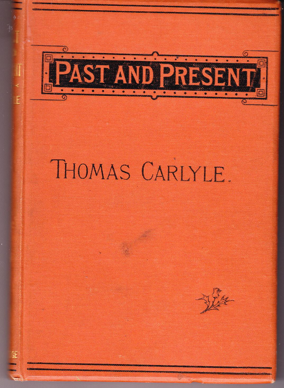 Past Present By Carlyle Thomas First Edition