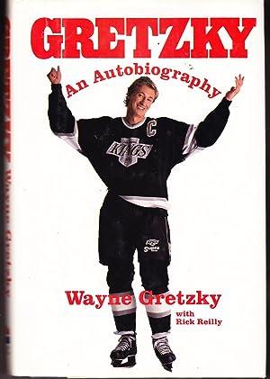 Gretzky: An Autobiography: Gretzky, Wayne with Rick Reilly