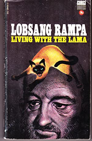 Living with the Lama: Rampa, Lobsang