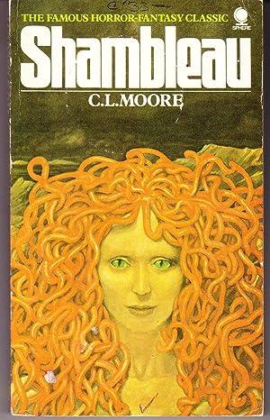 Shambleau: Moore, C.L.