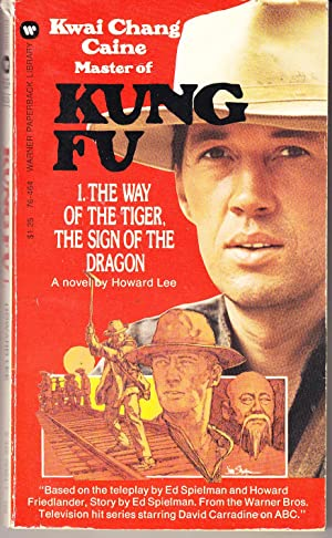 Kung Fu # 1: The Way of the Tiger, the Sign of the Dragon