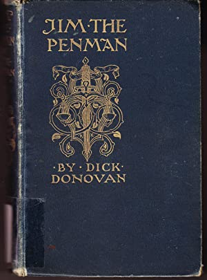 Jim the Penman: The Life Story of the Most Astounding Criminals That Have Ever Lived