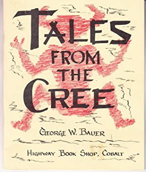 Tales from the Cree