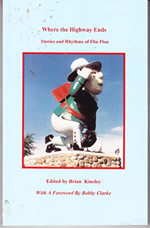 Where the Highway Ends: Stories and Rhythms: Kinsley, Brian (editor)