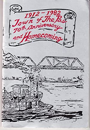 1912-1982 Town of the Pas 70th Anniversary and Homecoming: Lauvstad, Doug (editor)