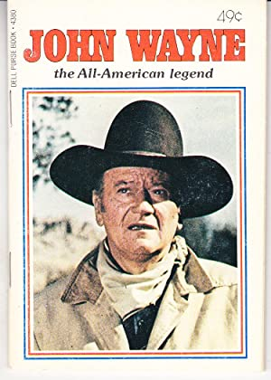 John Wayne the All-American Legend
