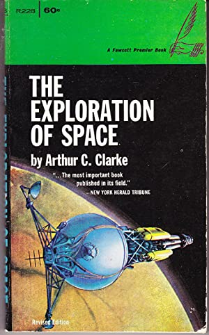The Exploration of Space: Clarke, Arthur C.