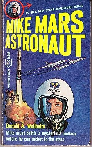 Mike Mars Astronaut: Wollheim, Donald A.