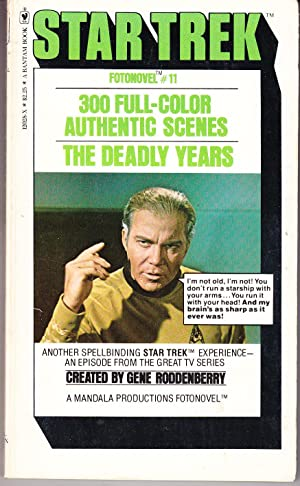 The Deadly Years: Star Trek Fotonovel # 11